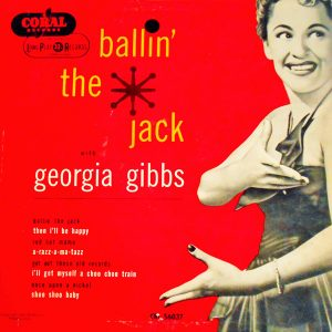 Ballin the Jack - Georgia Gibbs