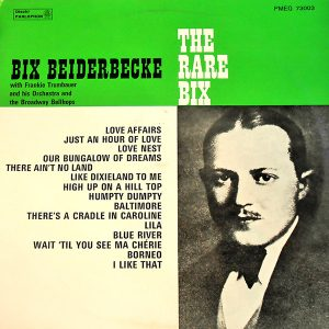 The Rare Bix - Bix Beiderbecke