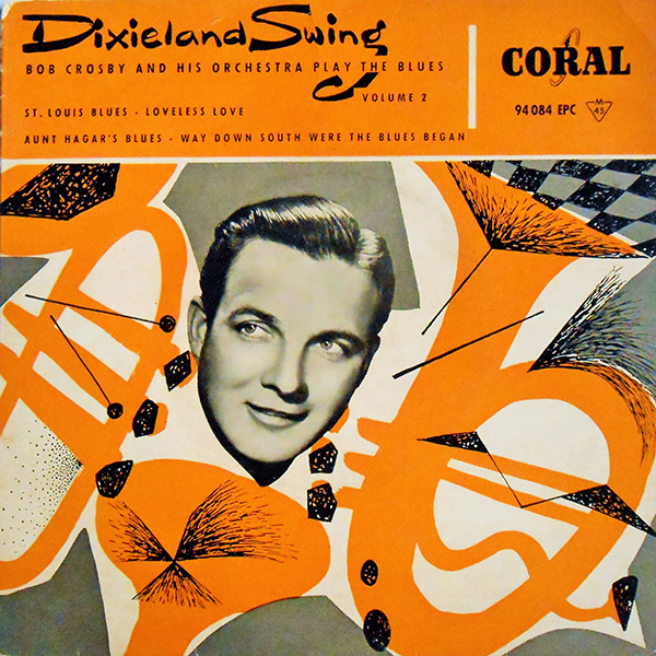 Dixieland Swing - Bob Crosby & His Orchestra