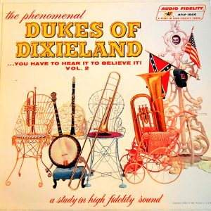 You Have to Hear It to Believe It - Dukes of Dixieland