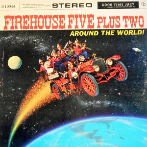 Around The World - Firehouse Five Plus Two