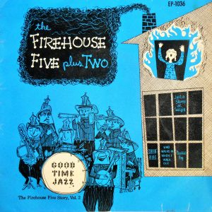 Good Time Jazz - Firehouse Five Plus Two