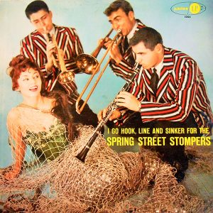 I Go Hook, Line, and Sinker for the Spring Street Stompers
