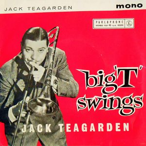 Big T Swings - Jack Teagarden