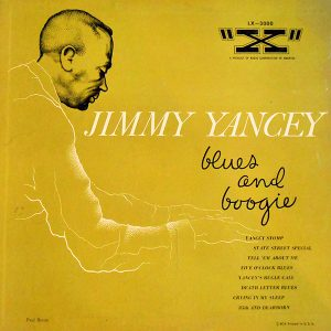Blues and Boogie - Jimmy Yancey