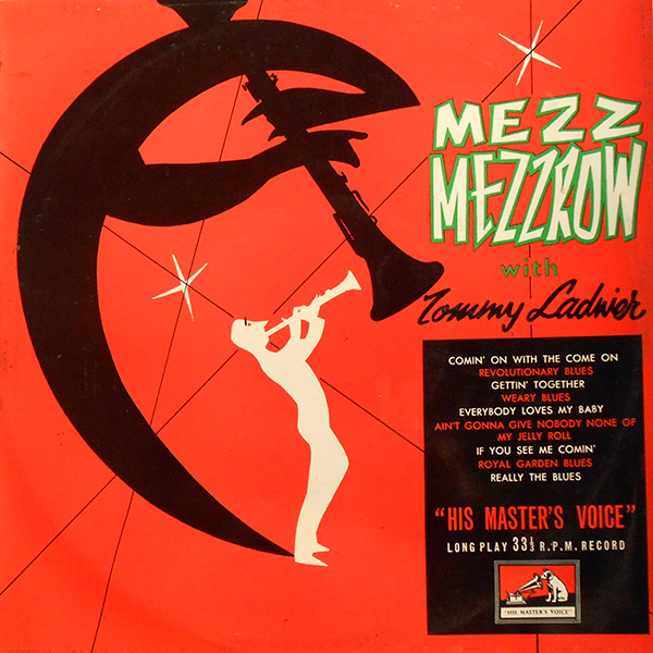 Mezz Mezzron with Tommy Ladnier