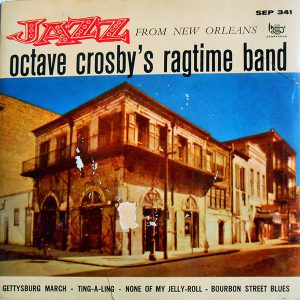 Octave Crosby's Ragtime Band