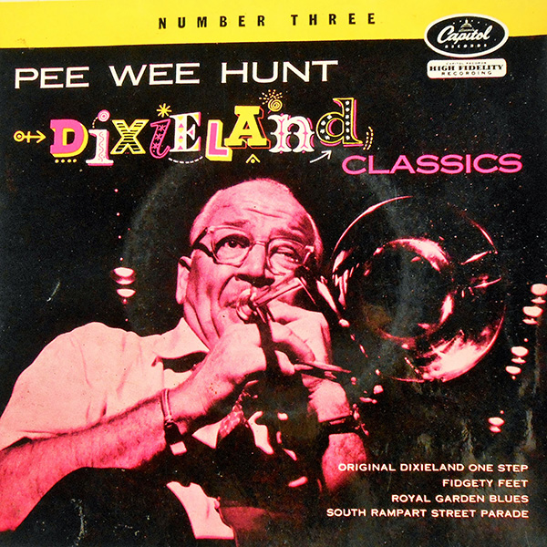 Dixieland Classic - Pee Wee Hunt
