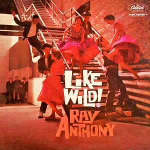 Like Wild! - Ray Anthony