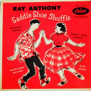 Saddle Shoe Shuffle - Ray Anthony