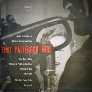 That Patterson Girl - Ottilie Patterson and the Chris Barber Jazz band