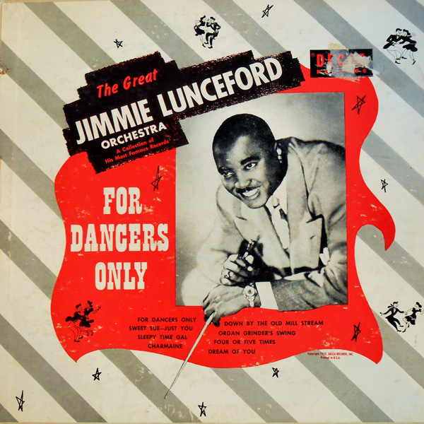 For Dancers Only - The Great Jimmie Lunceford Orchestra