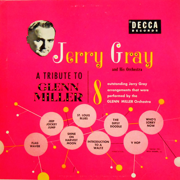 Tribute to Glenn Miller - Jerry Gray